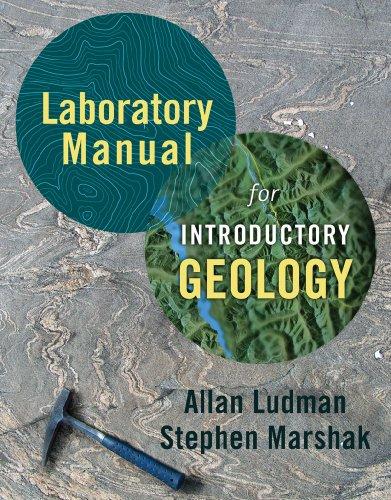 Laboratory Manual for Introductory Geology: Marshak, Stephen, Ludman,