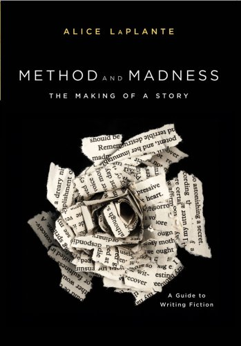 9780393928174: Method and Madness: The Making of a Story: A Guide to Writing Fiction