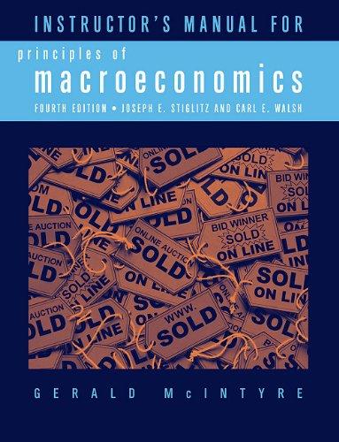 Instructor's Manual: For Principles of Macroeconomics: McIntyre, Gerald