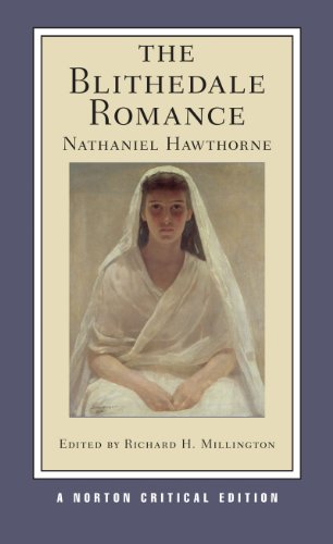 9780393928617: The Blithedale Romance (New Edition) (Norton Critical Editions)