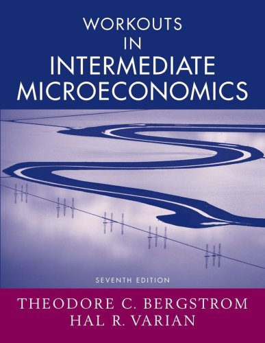 9780393928815: Workouts in Intermediate Microeconomics: for Intermediate Microeconomics: A Modern Approach, Seventh Edition