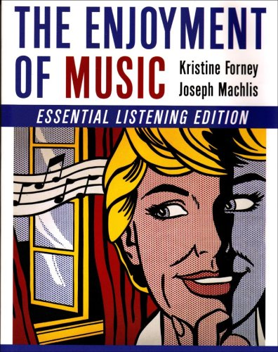 9780393928877: The Enjoyment of Music (Essential Listening Edition)