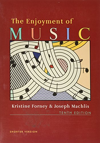 9780393928884: The Enjoyment of Music, 10th Edition