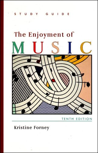 9780393928914: The Enjoyment of Music: Study Guide