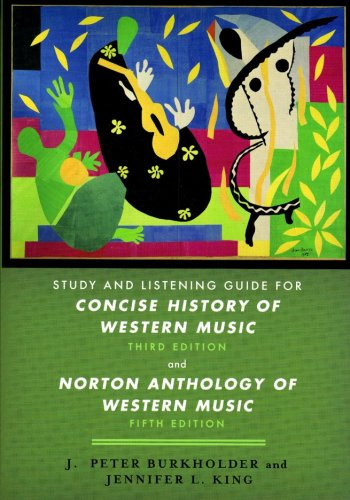 9780393928952: Study and Listening Guide: for Concise History of Western Music, Third Edition and Norton Anthology of Western Music, Fifth Edition