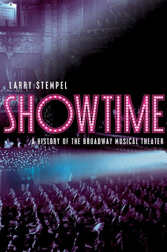9780393929065: Showtime: A History of the Broadway Musical Theater (College Edition)