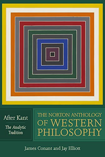 9780393929089: The Norton Anthology of Western Philosophy: After Kant