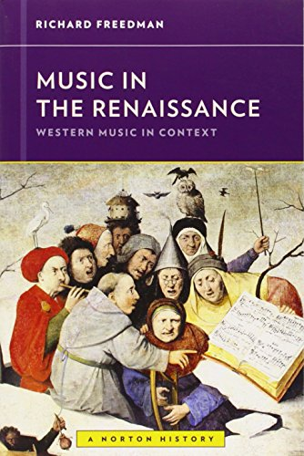 9780393929164: Music in the Renaissance (Western Music in Context: A Norton History)