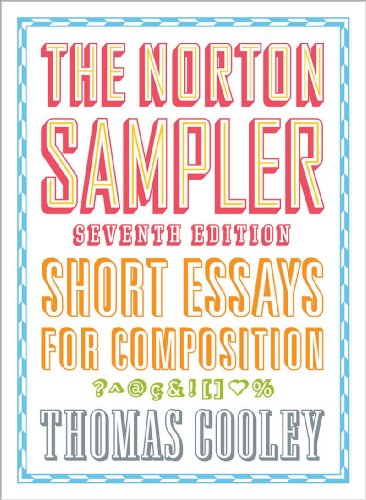 9780393929355: The Norton Sampler: Short Essays for Composition (Seventh Edition)