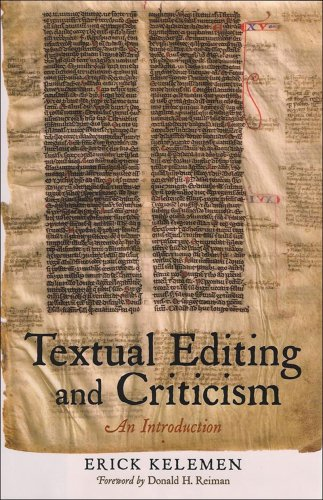 Textual Editing and Criticism: An Introduction: Kelemen, Erik