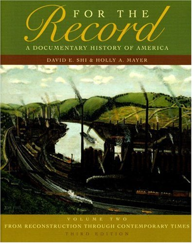 9780393929645: For The Record: A Documentary History of America: From Reconstruction Through Contemporary Times (Third Edition) Vol. 2