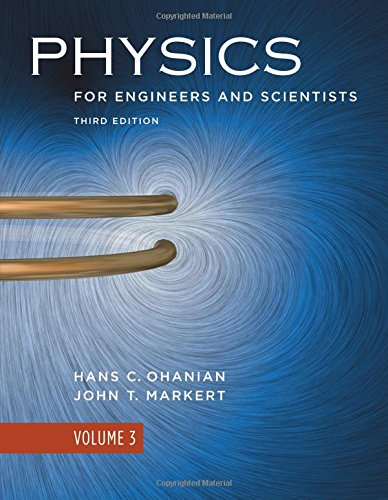 9780393929690: Physics for Engineers and Scientists: Physics for Engineers and Scientists Chapters 36-41 Volume 3: Chapters 36-41 v. 3