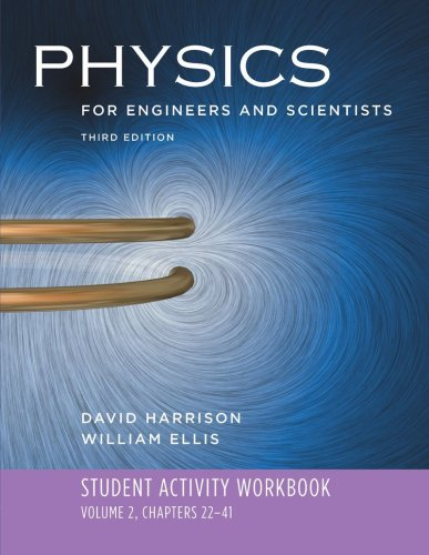 9780393929768: Student Activity Workbook: for Physics for Engineers and Scientists, Third Edition (Vol. 2)