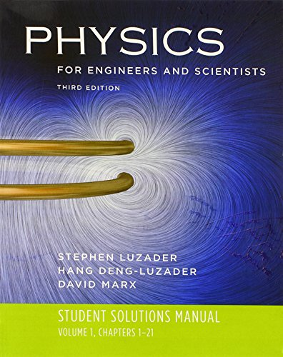 9780393929799: Student Solutions Manual: for Physics for Engineers and Scientists, Third Edition (Vol. 1)