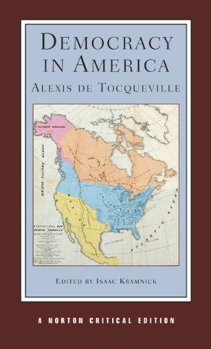 Democracy in America (Norton Critical Editions): Tocqueville, Alexis de