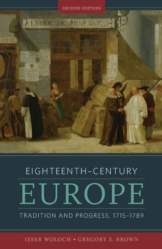 9780393929874: Eighteenth-Century Europe: Tradition and Progress, 1715-1789 (Second Edition) (The Norton History of Modern Europe)