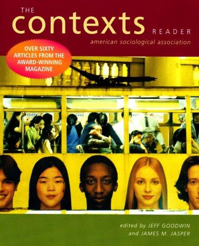 The Contexts Reader: Jeff Goodwin, James