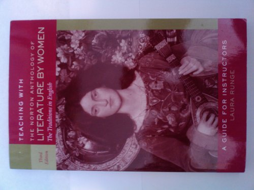 Norton Anthology of Literature by Women: Instructors Manual: n/a