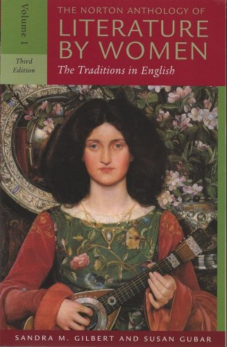 9780393930139: The Norton Anthology of Literature by Women: The Traditions in English (Third Edition) (Vol. 1)