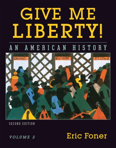 9780393930283: Give Me Liberty! An American History, Vol. 2: From 1865