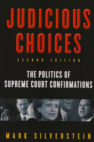 9780393930443: Judicious Choices: The Politics of Supreme Court Confirmations (Second Edition)