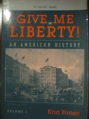 9780393930498: Give Me Liberty! An American History (Instructor's Manual and Test Bank, Volume 1)