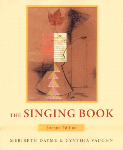 The Singing Book (Second Edition): Dayme, Meribeth; Vaughn,