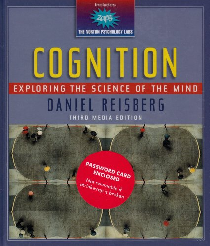 9780393930542: Cognition: Exploring the Science of the Mind (Third Media Edition)