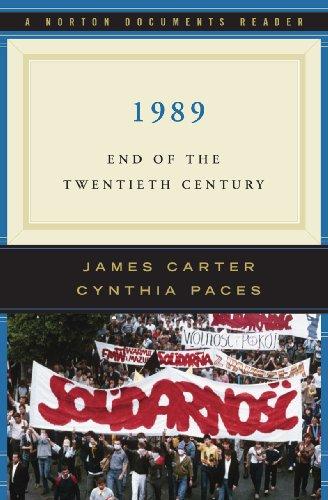 9780393930665: 1989: End of the Twentieth Century (Norton Documents Reader)