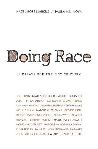 Doing Race: 21 Essays for the 21st: Editor-Hazel Rose Markus;