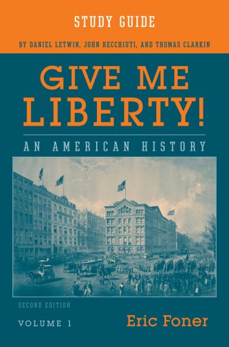 9780393930733: Study Guide: for Give Me Liberty! An American History, Second Edition (Vol. 1)