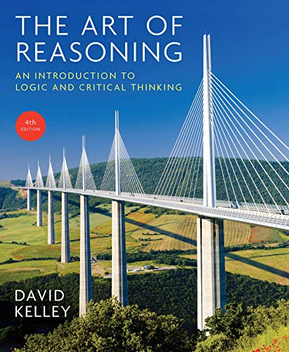 9780393930788: The Art of Reasoning: An Introduction to Logic and Critical Thinking (Fourth Edition)