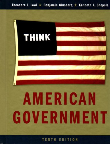 9780393930825: American Government: Power and Purpose, Tenth Full Edition