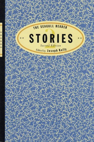 The Seagull Reader: Stories (Second Edition): Kelly, Joseph