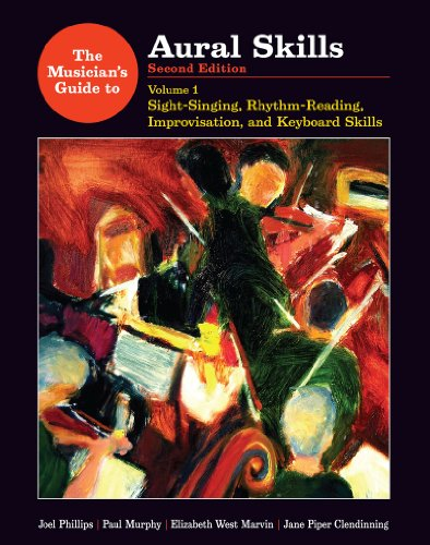 9780393930948: The Musician's Guide to Aural Skills: Sight-Singing, Rhythm-Reading, Improvisation, and Keyboard Skills (Second Edition) (Vol. 1)