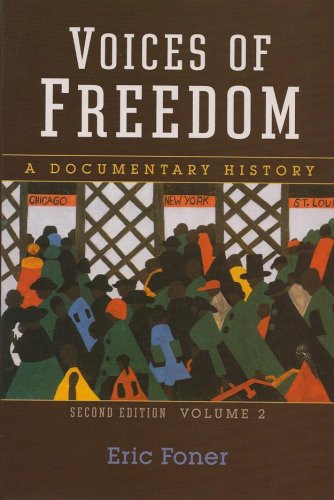 9780393931082: Voices of Freedom: A Documentary History (Second Edition) (Vol. 2) (Voices of Freedom (WW Norton))