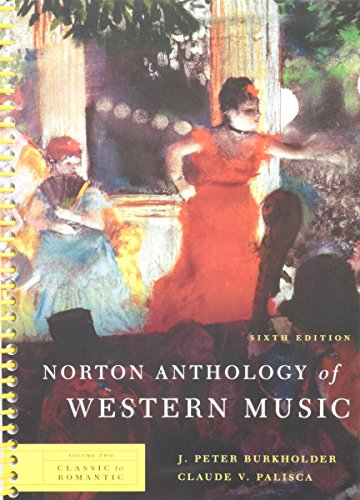 9780393931273: Norton Anthology of Western Music (Sixth Edition) (Vol. 2: Classic to Romantic)