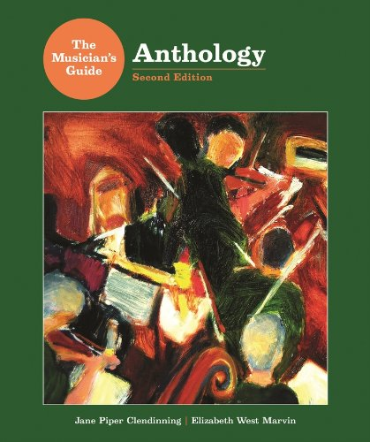 The Musician's Guide Anthology (Second Edition): Clendinning, Jane Piper;
