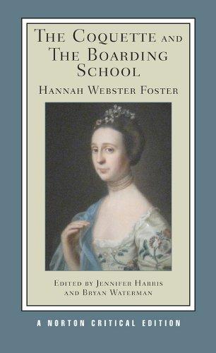 9780393931679: The Coquette and the Boarding School (Norton Critical Editions)