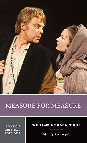 Measure for Measure: An Authoritative Text, Sources,: Shakespeare, William; Ioppolo,