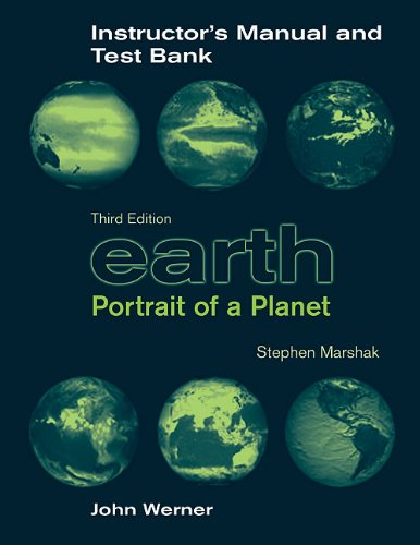 9780393931723: Earth: Instructors Manual/Test Bank: Portrait of a Planet