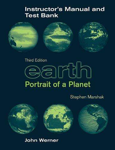 9780393931723: Earth: Instructors Manual/Test Bank: Portrait of a Planet