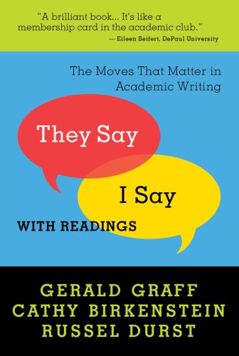 9780393931747: They Say / I Say: The Moves That Matter in Academic Writing with Readings