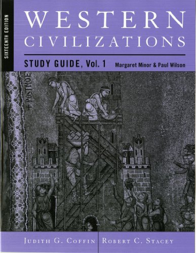 9780393931907: Study Guide: for Western Civilizations: Their History & Their Culture, Sixteenth Edition (Vol. 1)