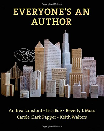 Everyone's An Author: Lunsford, Andrea, Ede,