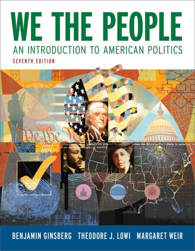 9780393932140: We the People: An Introduction to American Politics (Full Seventh Edition (with policy chapters))