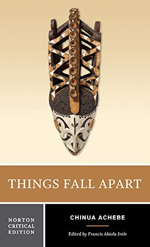 9780393932195: Things Fall Apart: Authoritative Text, Contexts and Criticism (Norton Critical Editions)
