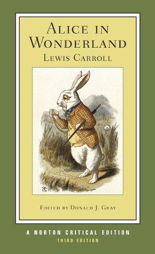 Alice in Wonderland (Third Edition) (Norton Critical: Lewis Carroll, Donald