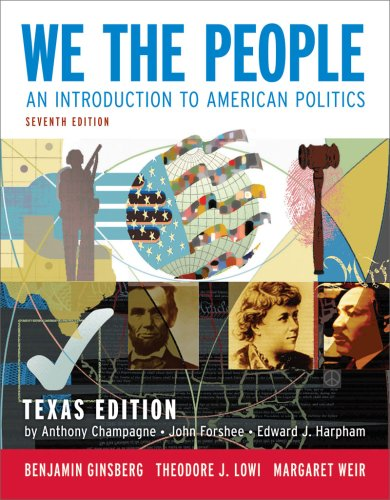 9780393932393: We the People: An Introduction to American Politics (Seventh Texas Edition)