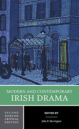 9780393932430: Modern and Contemporary Irish Drama (Norton Critical Editions)